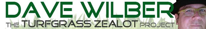 Dave Wilber: Turfgrass Zealot